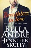 Breathless In Love (The Maverick Billionaires 1) (eBook, ePUB)