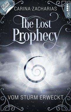 The Lost Prophecy - Vom Sturm erweckt (eBook, ePUB) - Zacharias, Carina
