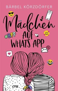 Mädchen auf WhatsApp Bd.1 (eBook, ePUB) - Körzdörfer, Bärbel