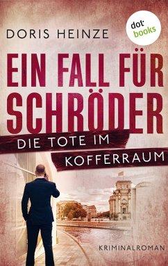Ein Fall für Schröder: Die Tote im Kofferraum (eBook, ePUB)