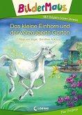 Bildermaus - Das kleine Einhorn und der verzauberte Garten (eBook, ePUB)