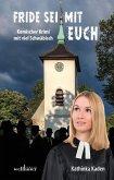 Fride sei mit euch: Komischer Krimi mit viel Schwäbisch (eBook, ePUB)