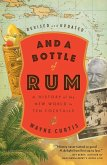 And a Bottle of Rum, Revised and Updated (eBook, ePUB)