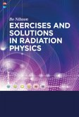 Exercises with Solutions in Radiation Physics (eBook, ePUB)