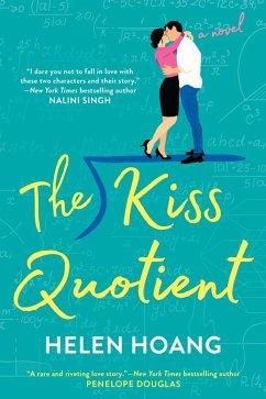 The Kiss Quotient (eBook, ePUB) - Hoang, Helen