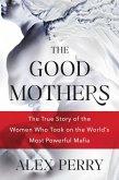 The Good Mothers (eBook, ePUB)