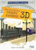 Bau dir deinen Orient Express 3D