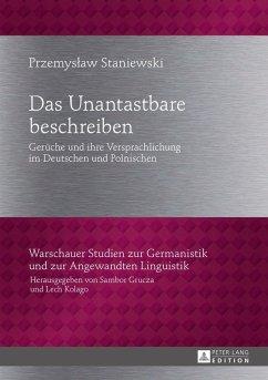 Das Unantastbare beschreiben (eBook, ePUB) - Staniewski, Przemyslaw