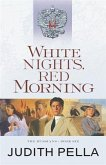 White Nights, Red Morning (The Russians Book #6) (eBook, ePUB)