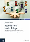 Teamleitung in der Pflege (eBook, ePUB)