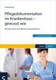 Pflegedokumentation im Krankenhaus - gewusst wie (eBook, ePUB)