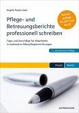 Pflege- und Betreuungsberichte professionell schreiben (eBook, ePUB)