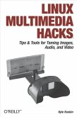 Linux Multimedia Hacks (eBook, ePUB)