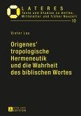 Origenes' tropologische Hermeneutik und die Wahrheit des biblischen Wortes (eBook, ePUB)