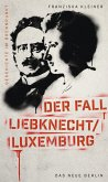Geschichte im Brennpunkt - Der Fall Liebknecht/Luxemburg