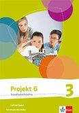 Projekt G Gesellschaftslehre 3. Ausgabe Nordrhein-Westfalen. Lehrerband Klasse 9/10