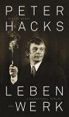 Peter Hacks - Leben und Werk