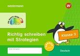 DIE BUNTE REIHE - Deutsch. Klasse 3. Richtig schreiben mit Strategien
