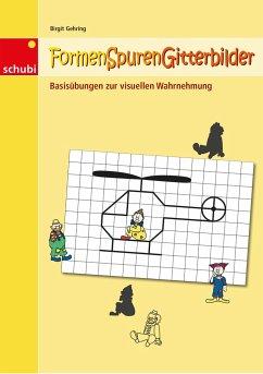 Formen-Spuren-Gitterbilder - Gehring, Birgit