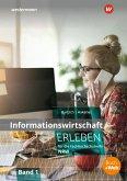 Informationswirtschaft erleben für die Fachhochschulreife Nordrhein-Westfalen