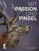 Mit Passion und Pinsel