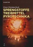 Sprengstoffe, Treibmittel, Pyrotechnika