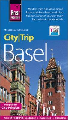 Reise Know-How CityTrip Basel - Brinke, Margit; Kränzle, Peter