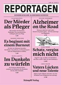 Reportagen - Sonderausgabe Alzheimer Schweiz