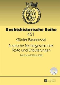 Russische Rechtsgeschichte: Texte und Erlaeuterungen (eBook, ePUB) - Baranowski, Gunter