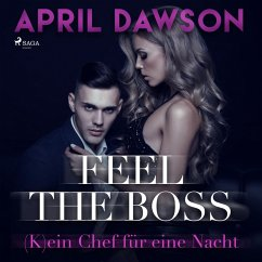 Feel the Boss - (K)ein Chef für eine Nacht / The Boss Bd.3 (MP3-Download) - Dawson, April