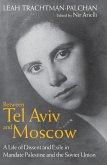 Between Tel Aviv and Moscow (eBook, ePUB)