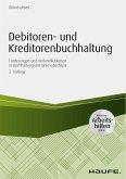 Debitoren- und Kreditorenbuchhaltung - inkl. Arbeitshilfen online (eBook, ePUB)