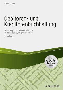 Debitoren- und Kreditorenbuchhaltung - inkl. Arbeitshilfen online (eBook, ePUB) - Urban, Bernd
