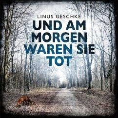 Und am Morgen waren sie tot / Jan Römer Bd.2 (MP3-Download) - Geschke, Linus