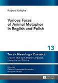 Various Faces of Animal Metaphor in English and Polish (eBook, ePUB)