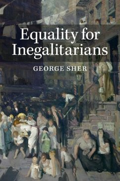 Equality for Inegalitarians (eBook, ePUB) - Sher, George