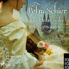 Das Haus in der Löwengasse (Ungekürzt) (MP3-Download) - Schier, Petra