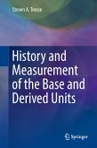 History and Measurement of the Base and Derived Units (eBook, PDF)