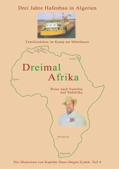 Dreimal Afrika (eBook, ePUB)