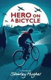 Hero on a Bicycle (eBook, ePUB)