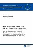 Patronatserklaerungen im Lichte der juengsten BGH-Rechtsprechung (eBook, ePUB)