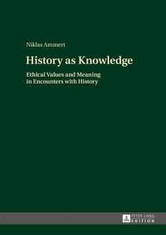 History as Knowledge (eBook, ePUB) - Ammert, Niklas