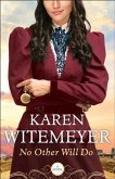 No Other Will Do (Ladies of Harper's Station Book #1) (eBook, ePUB)