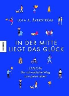 In der Mitte liegt das Glück (Mängelexemplar) - Åkerström, Lola Akinmade