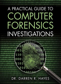 A Practical Guide to Computer Forensics Investigations (eBook, PDF) - Hayes, Darren R.