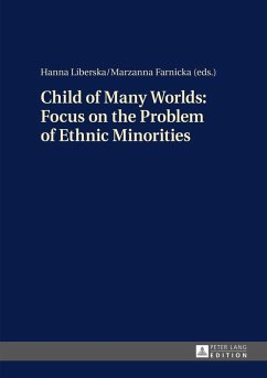 Child of Many Worlds: Focus on the Problem of Ethnic Minorities (eBook, ePUB)