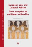 European Law and Cultural Policies / Droit europeen et politiques culturelles (eBook, PDF)