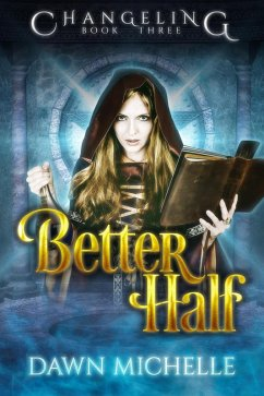 Better Half (Changeling) (eBook, ePUB)