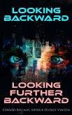 Looking Backward & Looking Further Backward (eBook, ePUB)