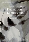Faszination Komposition (eBook, ePUB)